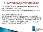 3 system dw jkowy binarny