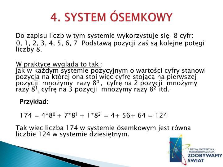 4. SYSTEM ÓSEMKOWY