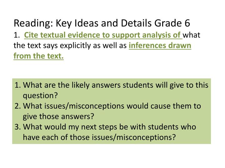 Reading: Key Ideas and Details Grade 6