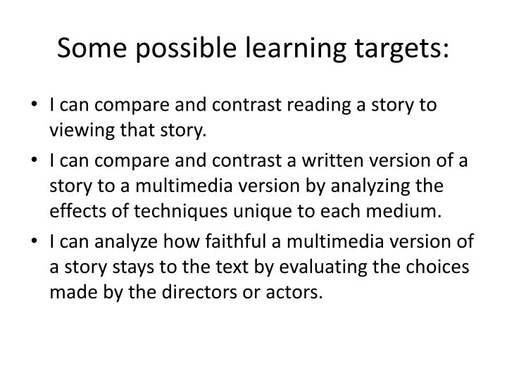 Some possible learning targets: