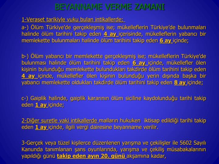 BEYANNAME VERME ZAMANI