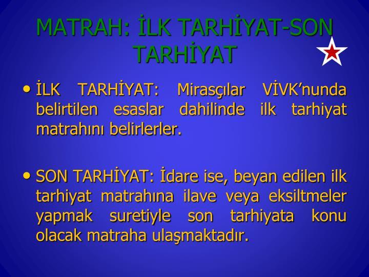 MATRAH: LK TARHYAT-SON TARHYAT