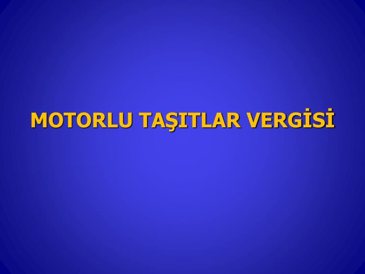 MOTORLU TAITLAR VERGS