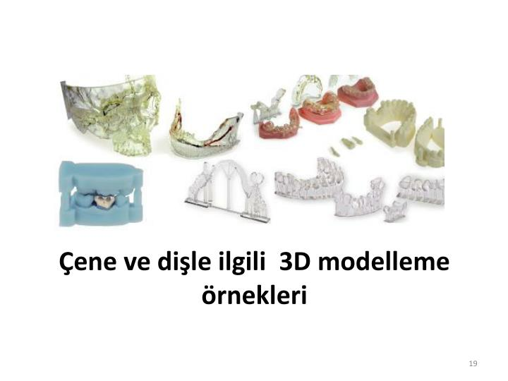 Çene ve dişle ilgili  3D modelleme örnekleri