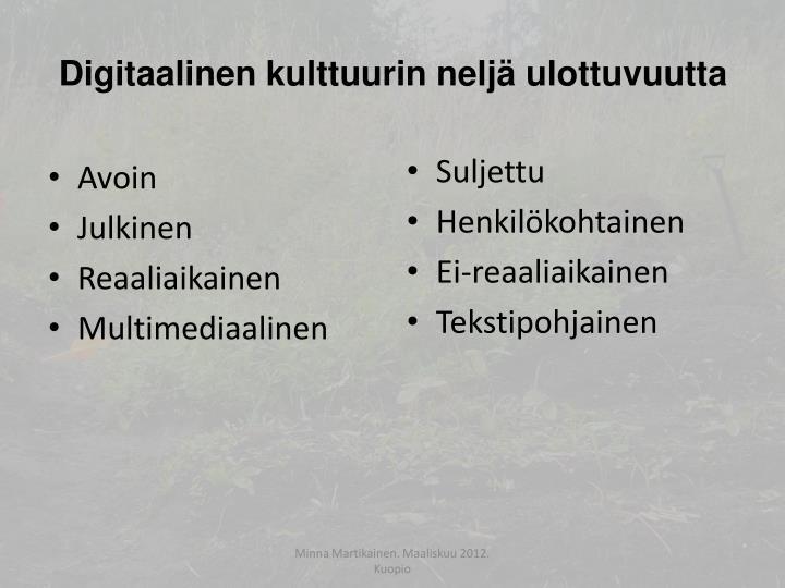 Digitaalinen kulttuurin neljä ulottuvuutta