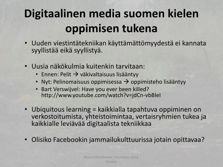 Digitaalinen media suomen kielen oppimisen tukena