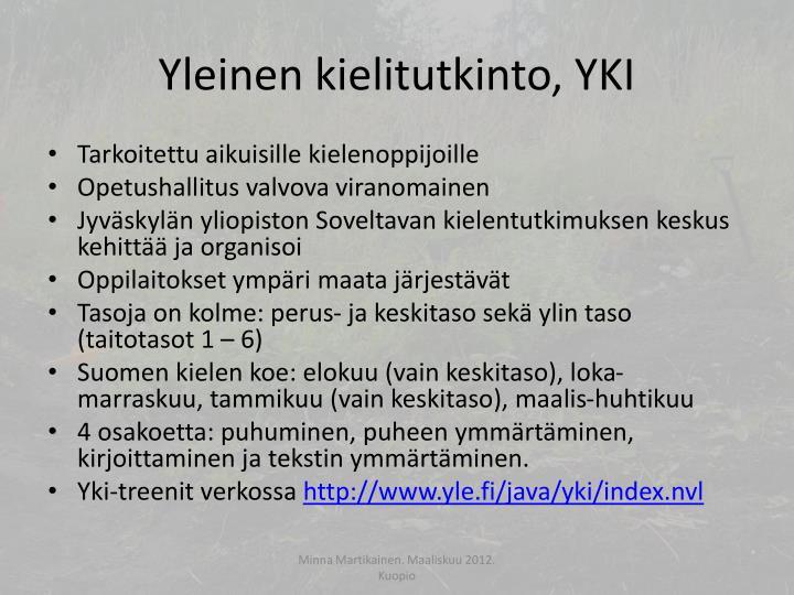 Yleinen kielitutkinto, YKI