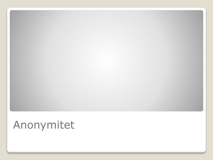 Anonymitet