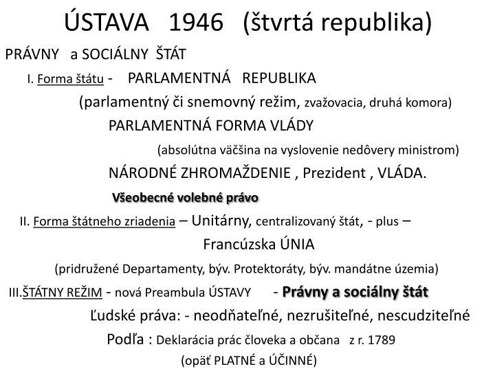 ÚSTAVA   1946   (štvrtá republika)