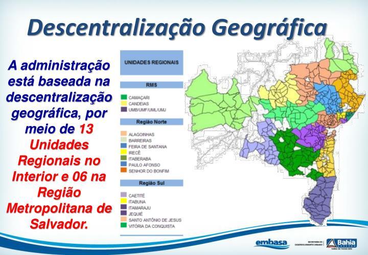 Descentralização Geográfica
