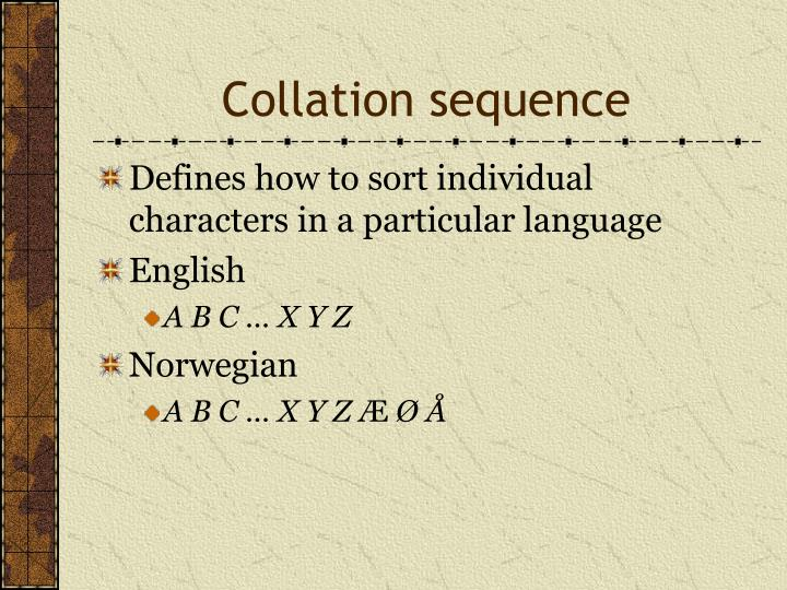Collation sequence