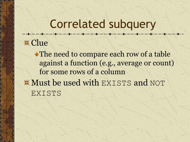 Correlated subquery