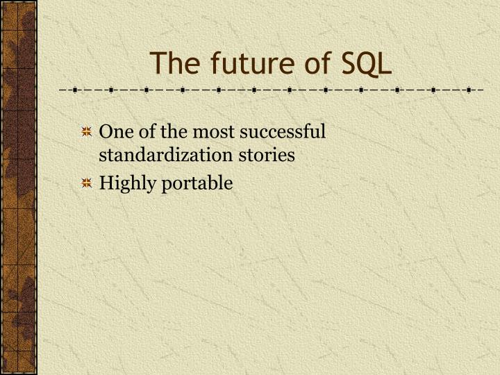 The future of SQL