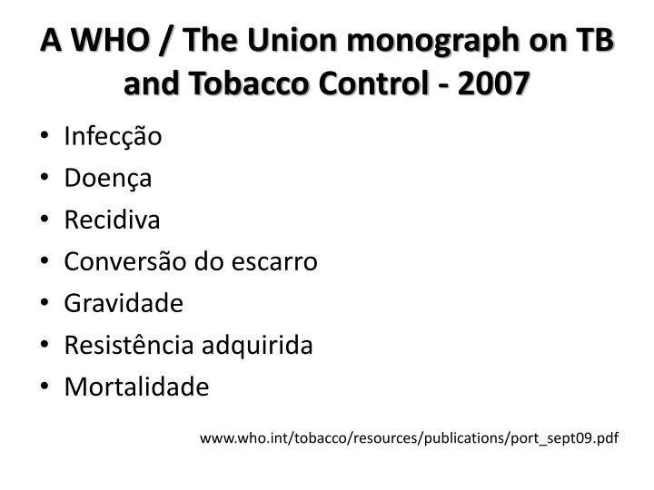A WHO / The Union monograph on TB and Tobacco