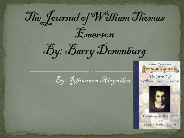 the journal of william thomas emerson by barry denenburg