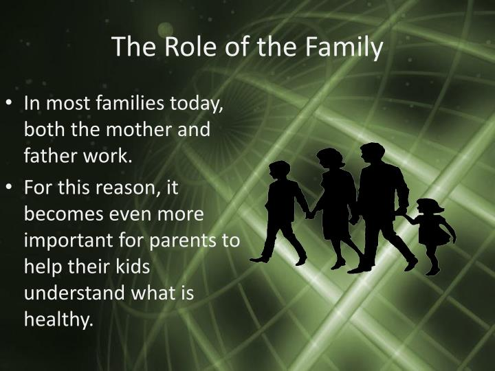The Role of the Family