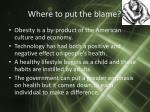 where to put the blame