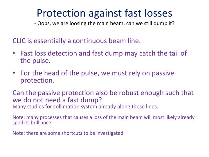 Protection against fast losses