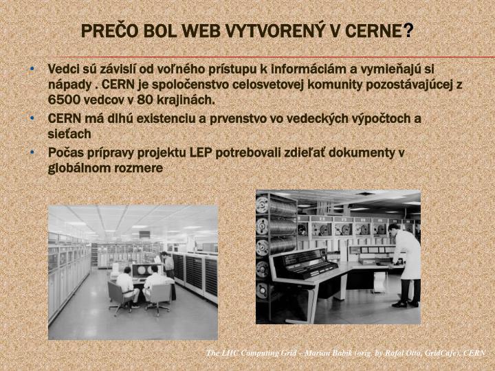 PREČO BOL WEB VYTVORENÝ V CERNE