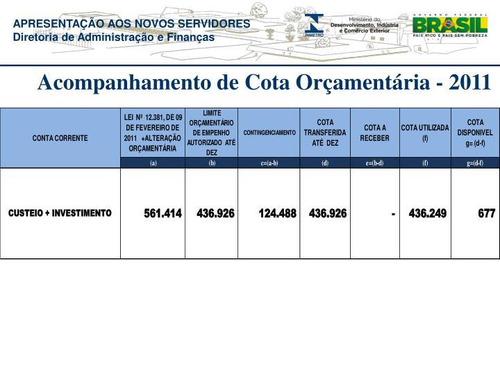 Acompanhamento de Cota Orçamentária - 2011