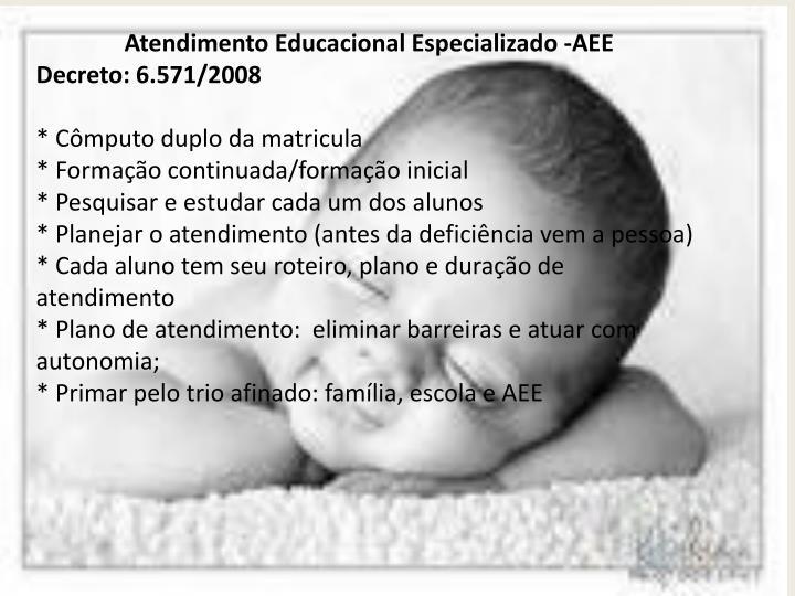 Atendimento Educacional Especializado -AEE
