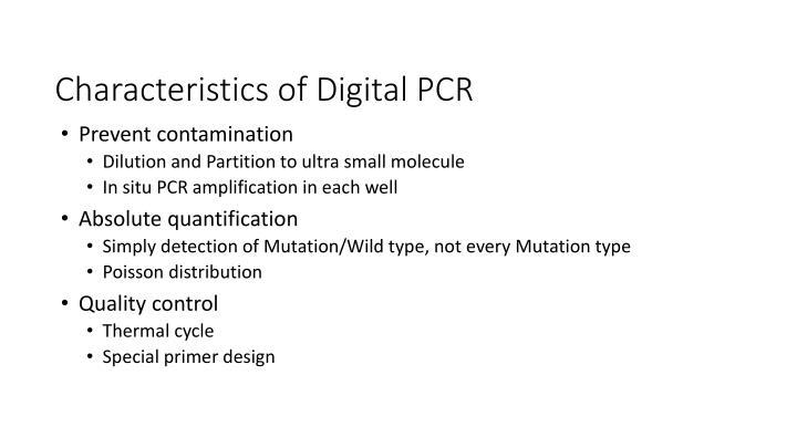 Characteristics of Digital PCR