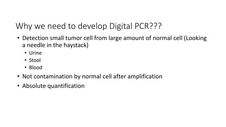 Why we need to develop Digital PCR???