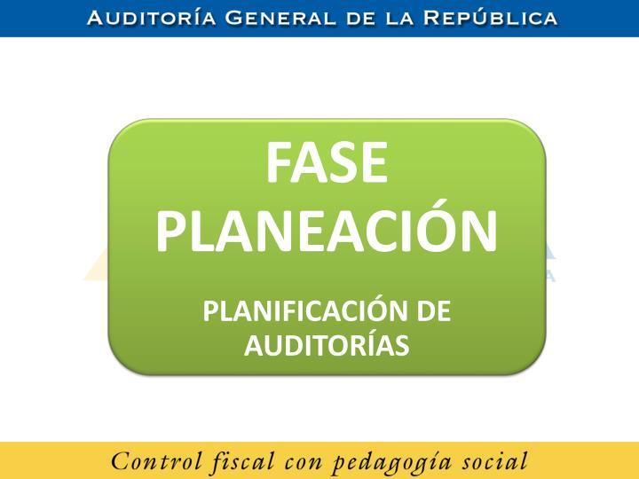 FASE PLANEACIÓN
