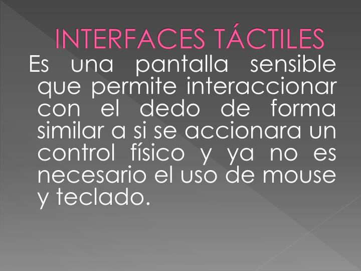 INTERFACES TÁCTILES