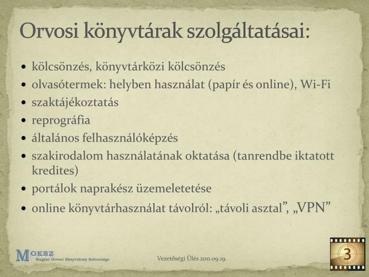 Orvosi könyvtárak szolgáltatásai: