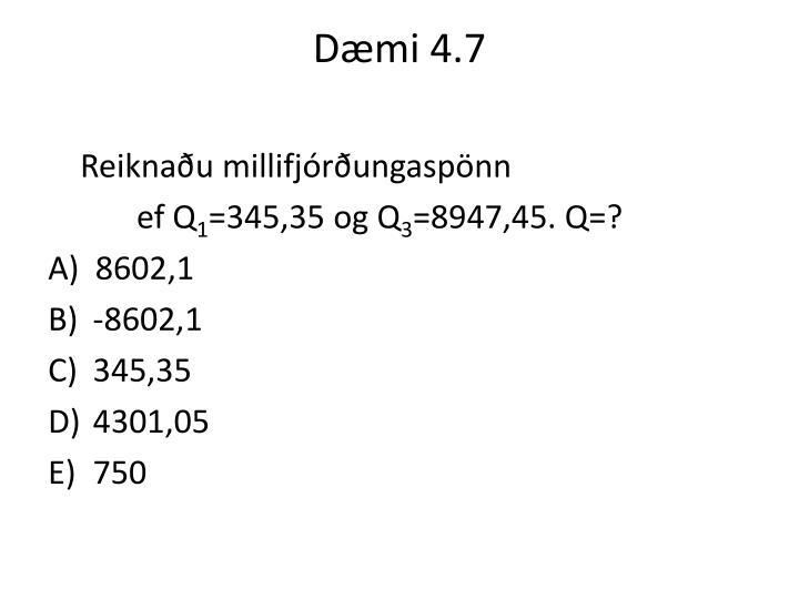 Dæmi 4.7