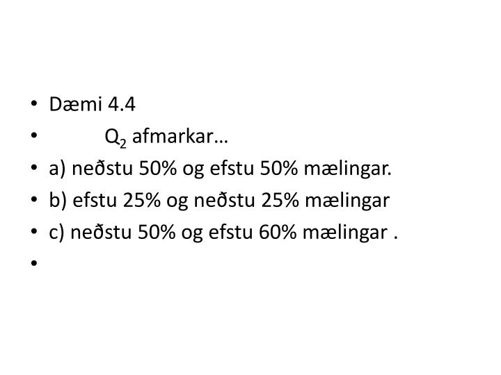 Dæmi 4.4