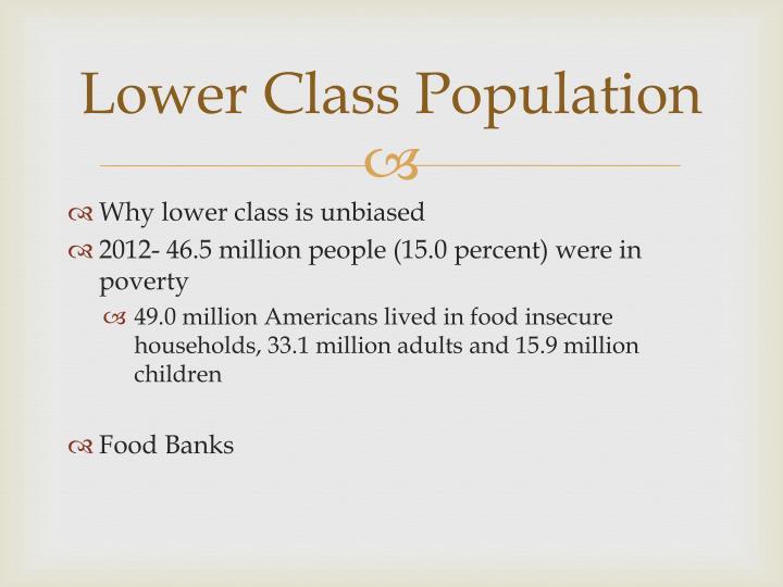 Lower Class Population