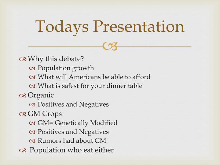 Todays Presentation