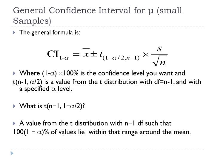 General Confidence Interval for μ (small Samples)