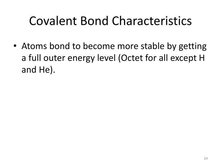 Covalent Bond Characteristics