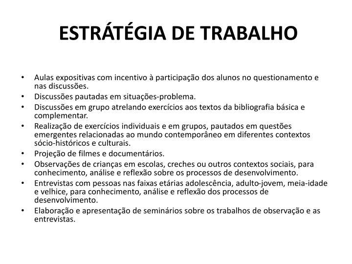 ESTRÁTÉGIA DE TRABALHO
