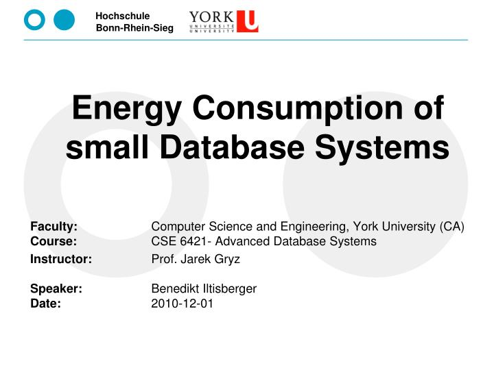 Energy Consumption of small Database Systems