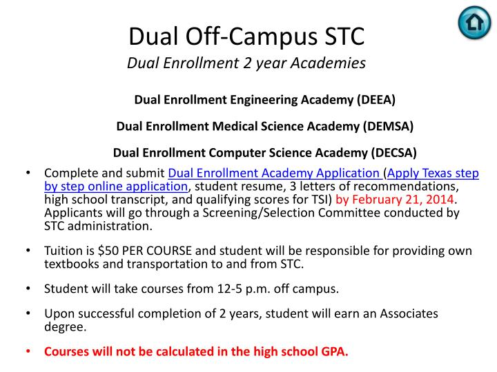 Dual Off-Campus STC