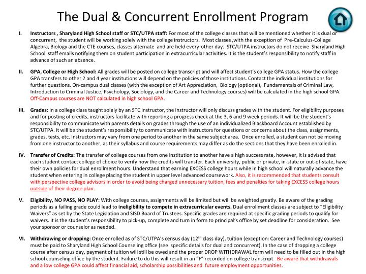 The Dual & Concurrent Enrollment Program