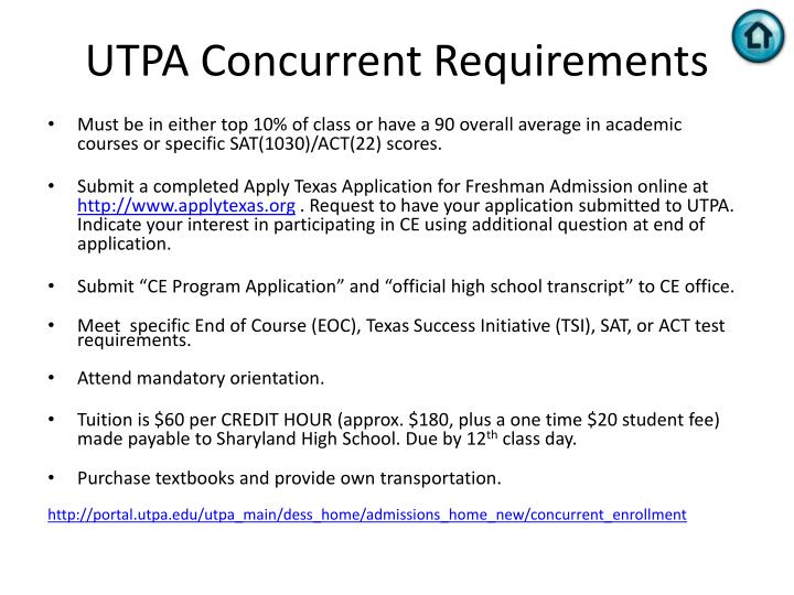 UTPA Concurrent Requirements