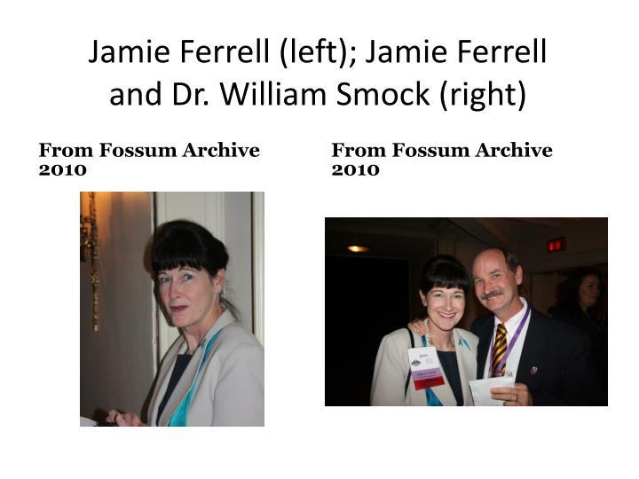 Jamie Ferrell (left); Jamie Ferrell