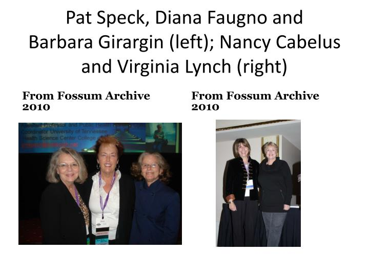 Pat Speck, Diana