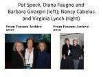 pat speck diana faugno and barbara girargin left nancy cabelus and virginia lynch right