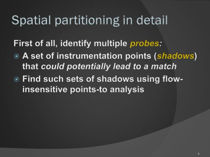 Spatial partitioning in detail