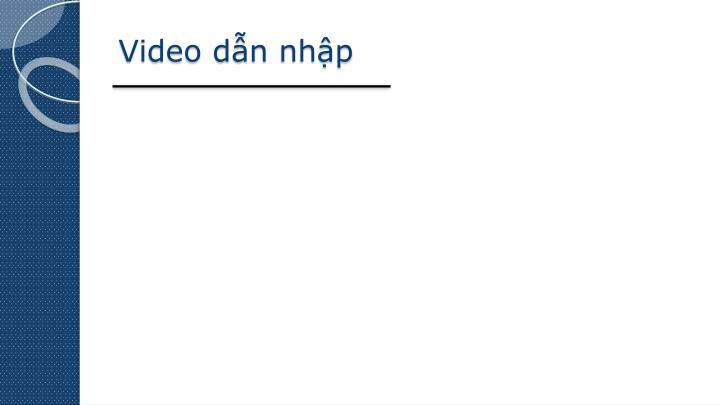Video dẫn