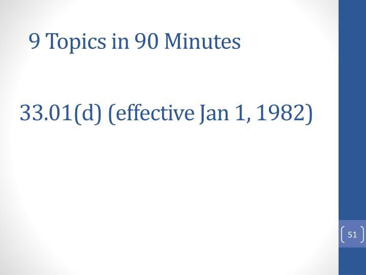 33.01(d) (effective Jan 1, 1982)