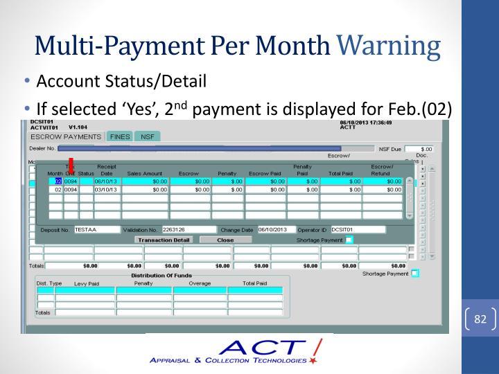 Multi-Payment Per