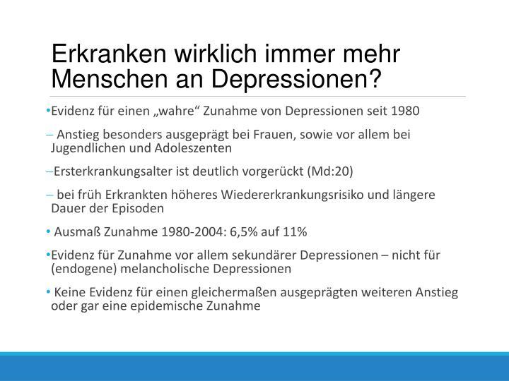 Erkranken wirklich immer mehr Menschen an Depressionen?
