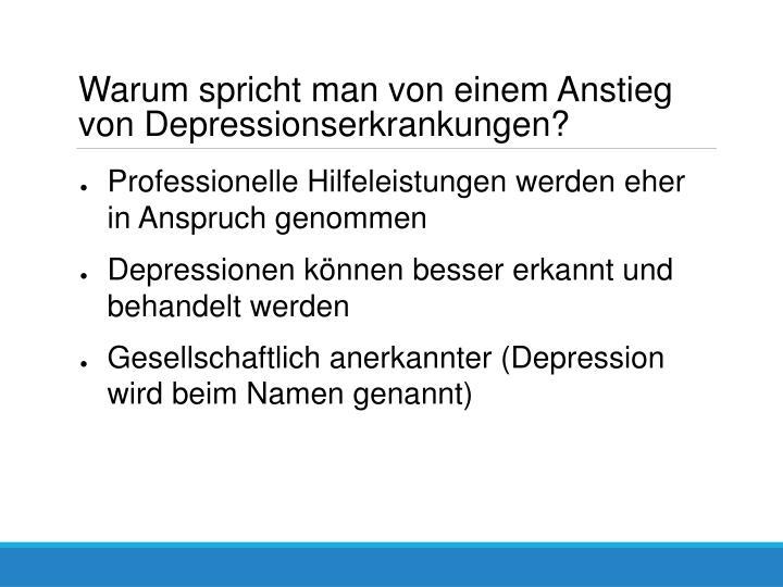 Warum spricht man von einem Anstieg von Depressionserkrankungen?